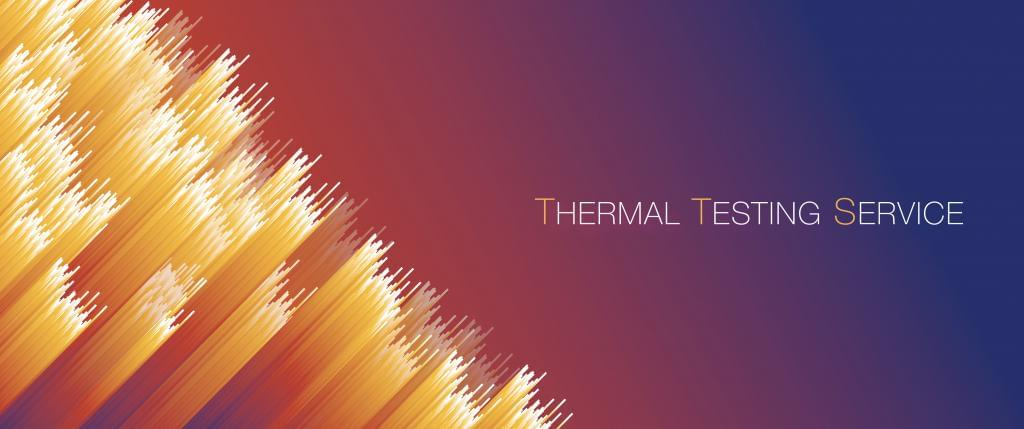Thermal testing service